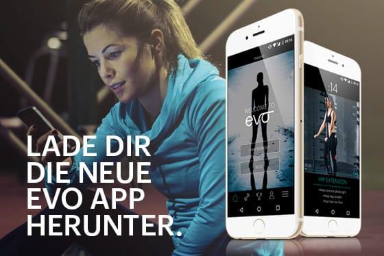 Lade dir die neue EVO App herunter