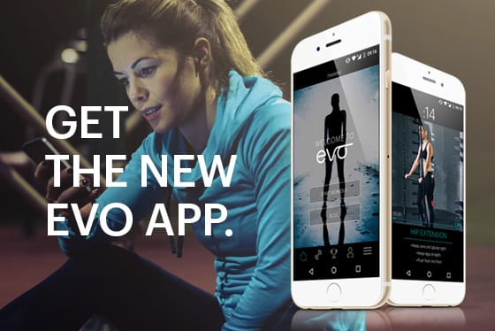 Get the new EVO App.
